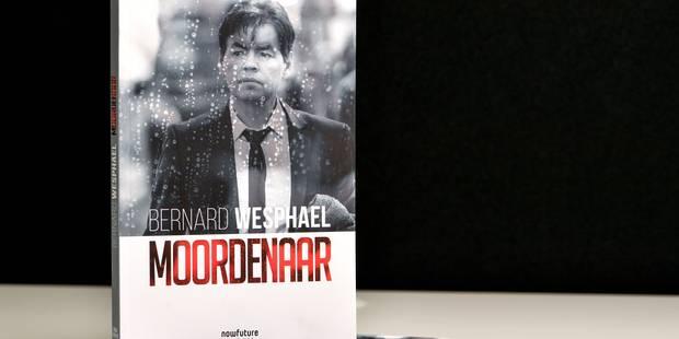 Plus de 1.000 exemplaires du livre de Bernard Wesphael vendus par jour - La DH