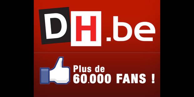 Vous êtes 60.000 fans sur notre page La DH