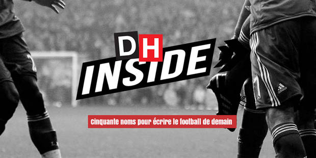 DH Inside: Cinquante noms pour écrire le football de demain - La DH