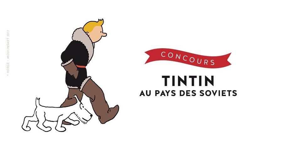 Concours exclusivement réservé aux abonnés: Tintin au Pays des Soviets - La DH