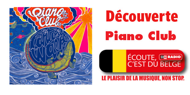 Découverte DH Radio : Piano Club - La DH