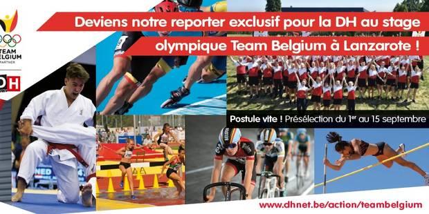 Concours: deviens le reporter exclusif de la DH pour le stage Olympique à Lanzarote - La DH