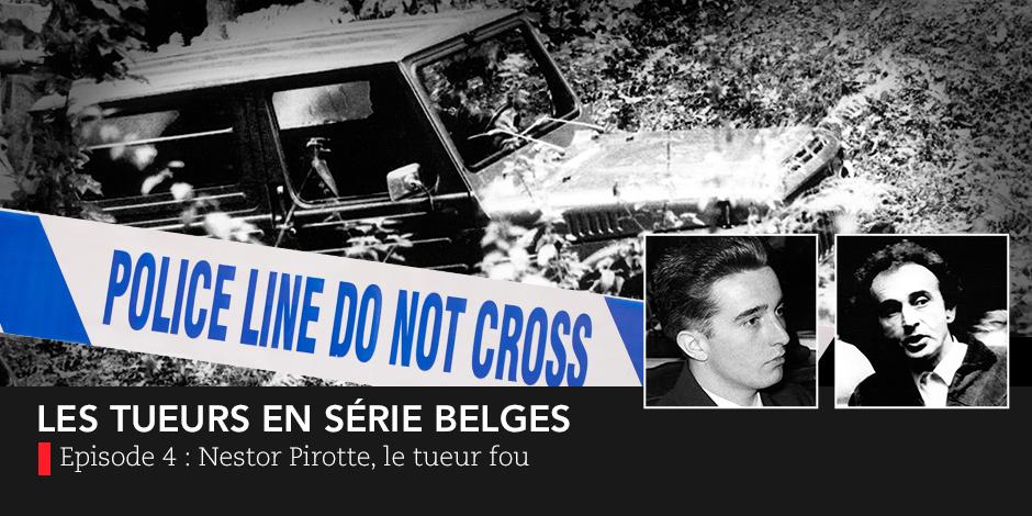 Nestor Pirotte : faux aristocrate, vrai tueur en série... - La DH