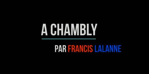 Francis Lalanne chante à la gloire de Chambly (VIDEO) - La DH