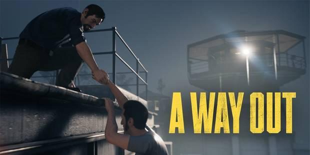 A Way Out: s'entraider pour s'évader - La DH