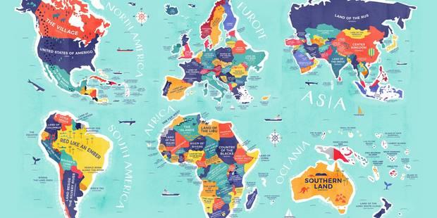 Voici la carte du monde reprenant la vraie signification des noms de pays - La DH